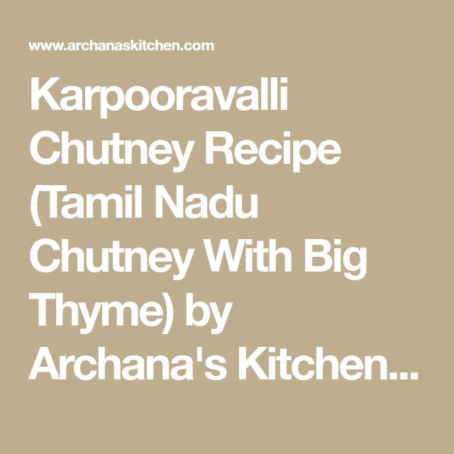 Karpooravalli Chutney Recipe (Tamil Nadu Chutney With Big Thyme) by Archana's Kitchen - Simple Recipes & Cooking Ideas