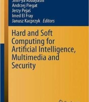 Hard And Soft Computing For Artificial Intelligence Multimedia And Security PDF