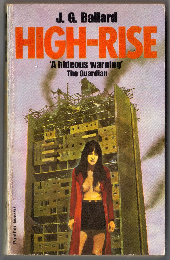 Last one for now. High-Rise by J. G. Ballard featuring a Chris Foss cover.