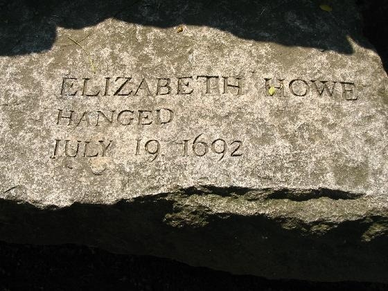 Elizabeth Howe was one of the accused in the Salem witch trials. She was found guilty and executed on July 19, 1692.