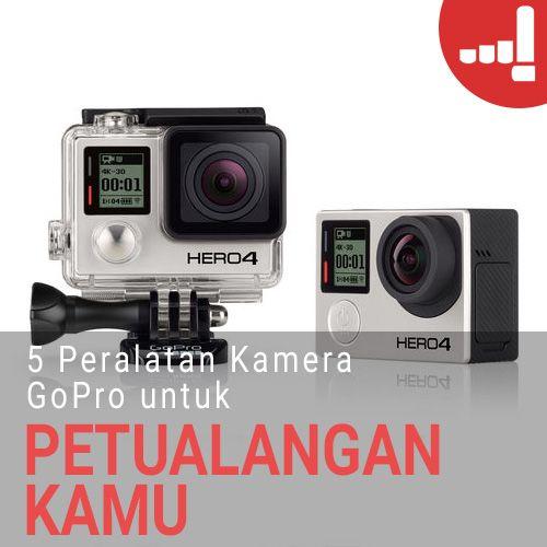 Artikel Lulu: 5 Peralatan Kamera GoPro untuk Petualangan Kamu!