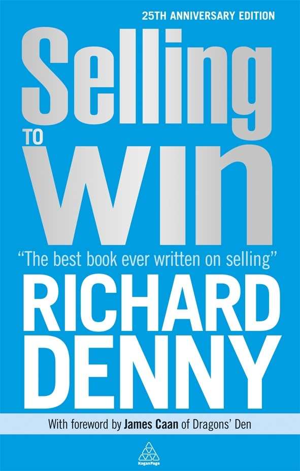 Selling to Win by Richard Denny. Published Feb 2013. The 25th Anniversary edition of one of the best books ever written on selling. In this classic book Richard Denny shows, in a direct and readable style, how to put winning sales techniques into practice.