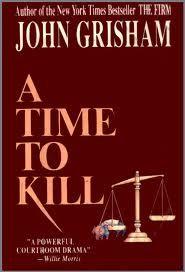 John Grisham - A Time to KillGrisham Novels, Grisham Book, Excel Book, Book Amazing, Books Th, Favorite Book, Favorite Author, Good Books, John Grisham