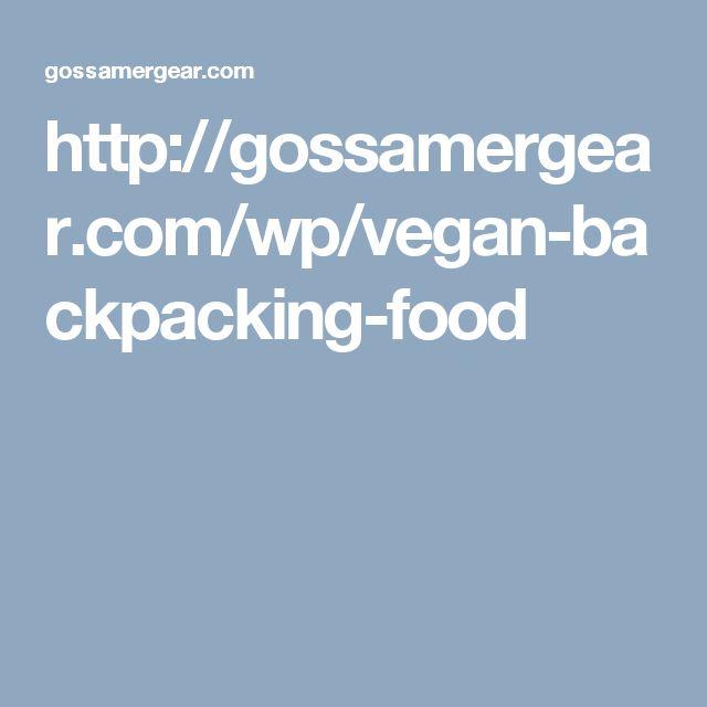 http://gossamergear.com/wp/vegan-backpacking-food
