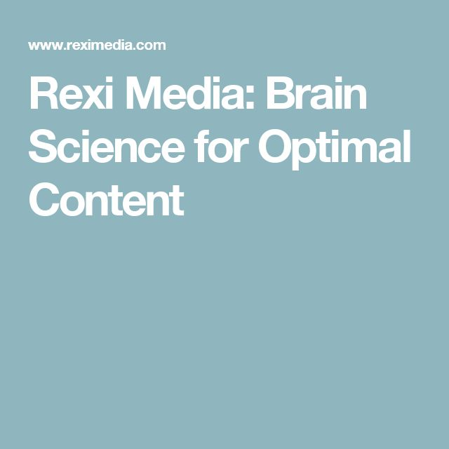 Rexi Media: Brain Science for Optimal Content