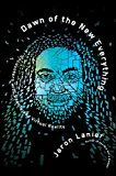 Dawn of the New Everything: Encounters with Reality and Virtual Reality by Jaron Lanier (Author) #Kindle US #NewRelease #Computers #Technology #eBook #AD