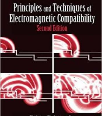 Principles And Techniques Of Electromagnetic Compatibility Second Edition PDF