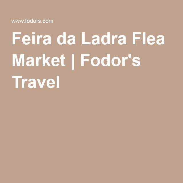 Feira da Ladra Flea Market | Fodor's Travel
