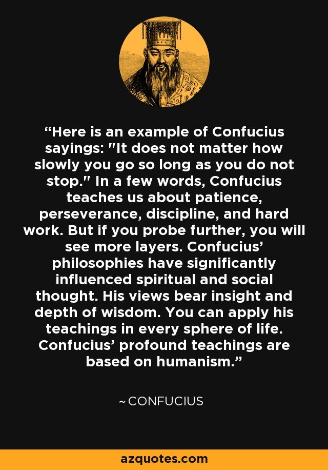 Here is an example of Confucius sayings: