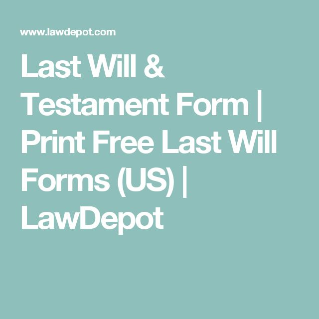 Last Will & Testament Form | Print Free Last Will Forms (US) | LawDepot