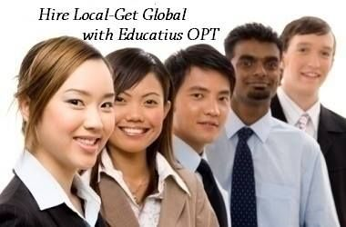 Hire the brightest and most ambitious students! Educatius OPT provides US companies with global-minded students from all over the world! No fees. No visa paperwork. No sponsorship required. Contact us TODAY to learn more-opt@educatius.org http://www.educatius.org/optional-practical-training/