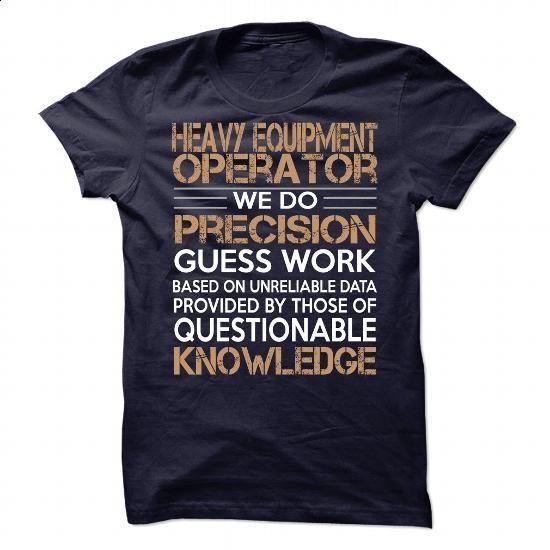 Heavy Equipment Operator #fashion #clothing. I WANT THIS => https://www.sunfrog.com/LifeStyle/Heavy-Equipment-Operator-85375702-Guys.html?60505