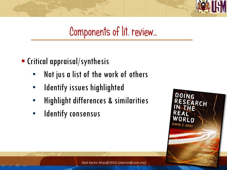 components literature review dissertation A literature review may constitute an essential chapter of a thesis or dissertation, or may be a self-contained review of writings on a subject in either case, its purpose is to: place each.