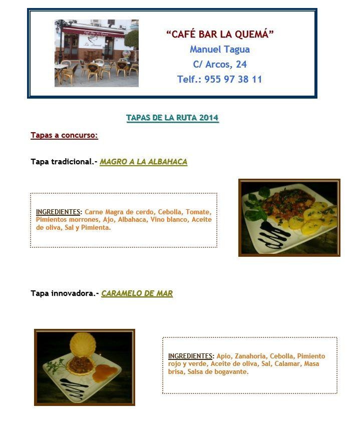 ¿Que os parecen las tapas con las que Café Bar la Quemá se presenta a la VI Edición de la Ruta de la Tapa en Lebrija?