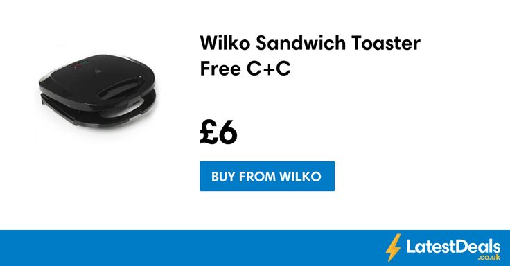 Wilko Sandwich Toaster Free C+C, £6