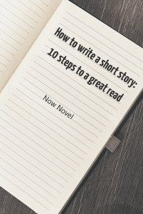 How to write a short story: Article on 10 steps for writing short stories
