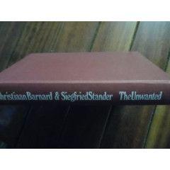 CHRISTIAAN BARNARD & SIEGFRIED STANDER - THE UNWANTED - 1974  FIRST ED.