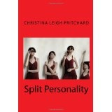 Split Personality (Paperback)By Christina Leigh Pritchard