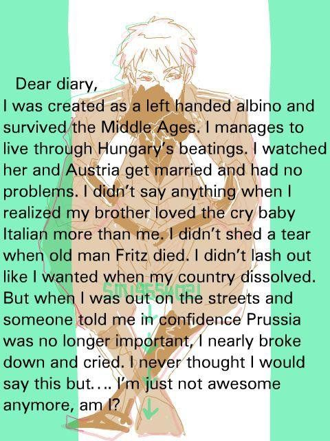 Prussian Tears by vocalidiot.deviantart.com on @deviantART ~ The feels!!!!!! ;__; Prussia is awesome because he could go through all of that and still hold his head high! #Hetalia