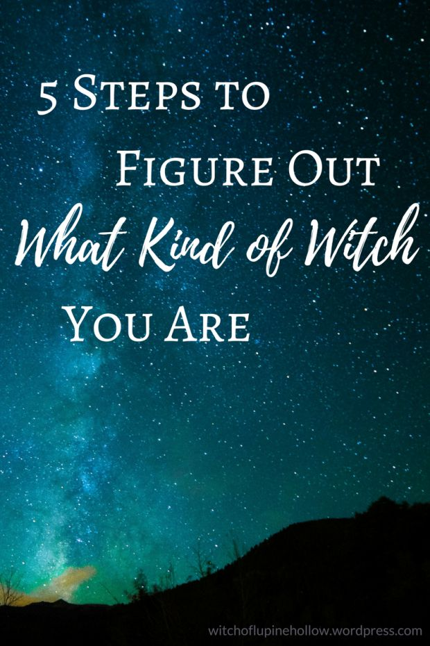 5 Steps to Figure Out What Kind of Witch You Are