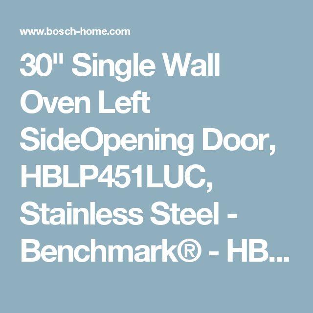 "30"" Single Wall Oven Left SideOpening Door, HBLP451LUC, Stainless Steel - Benchmark® - HBLP451LUC   BOSCH"