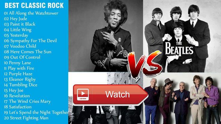 Jimi Hendrix Rolling Stones The Beatles Greatest Hits Full Best Classic Rock Songs  Jimi Hendrix Rolling Stones The Beatles Greatest Hits Full Best Classic Rock Songs Best Of