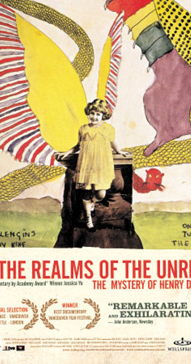 Directed by Jessica Yu.  With Henry Darger, Dakota Fanning, Larry Pine, Frier McCollister. A documentary on Henry Darger, visionary artist, janitor, and novelist.