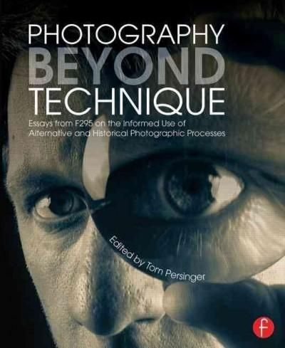 18 best photo books for students images on pinterest photo books photography beyond technique essays from f295 on the informed use of alternative and historical photographic coupon codesphotography fandeluxe Gallery