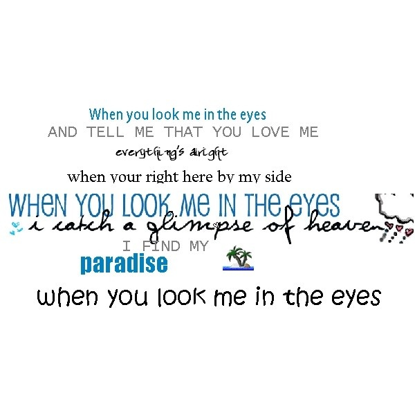 Look Me In The Eye Quotes Love Image 3594322 By Helena888 On
