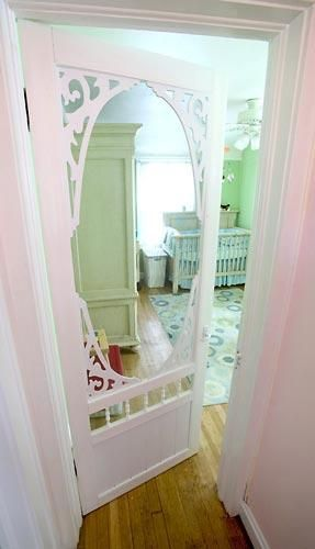 Screen door on nursery door to keep dogs out while baby plays or....always! (I've seen this done with pantries and loved the idea. I didn't think about it's use on other rooms...probably not a bathroom though. :o) Oh, the possibilities!