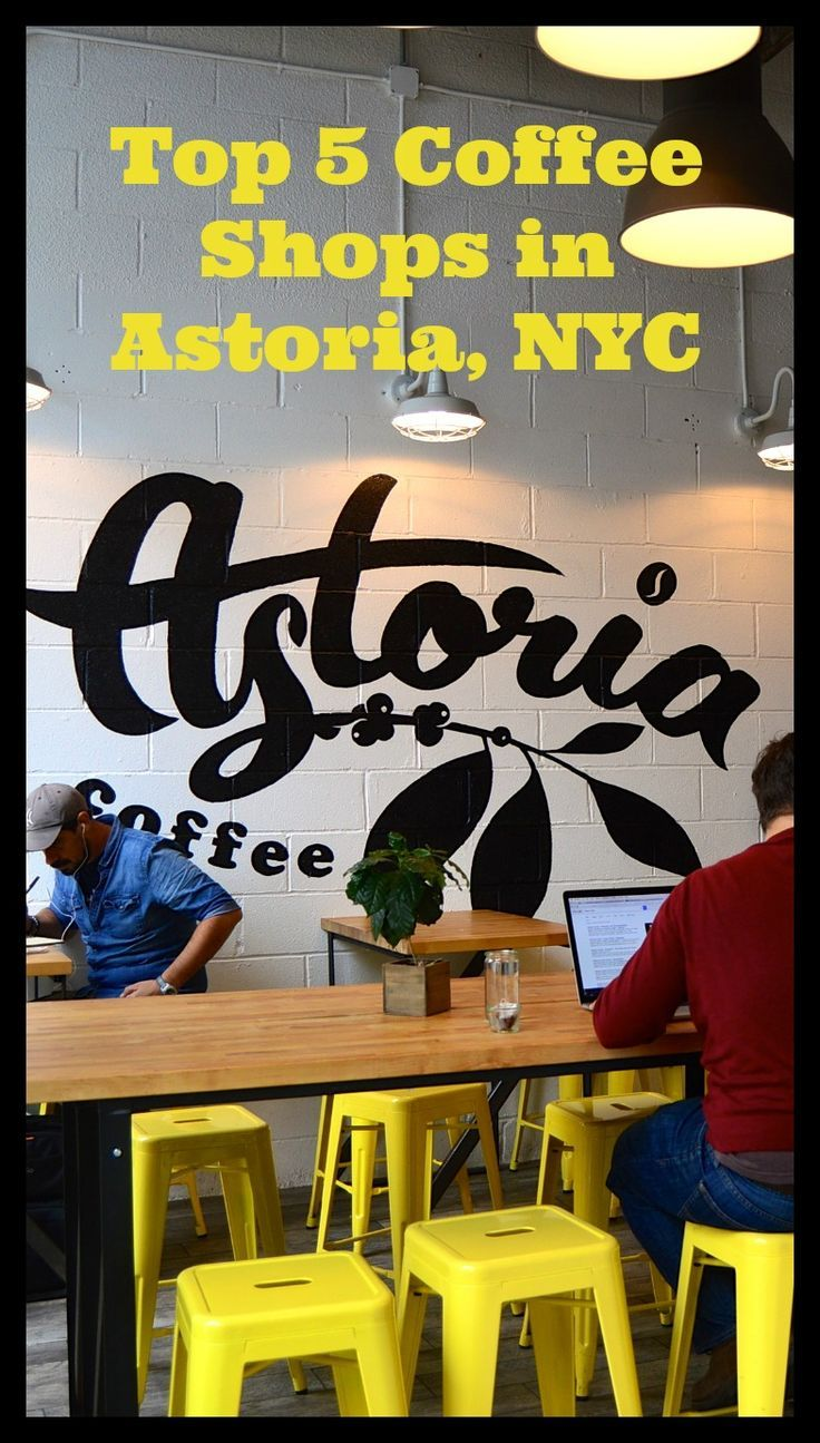 Top 5 Coffee Shops in Astoria, NYC. Where to drink coffee in Astoria, Queens. #Astoria #NYC #coffee