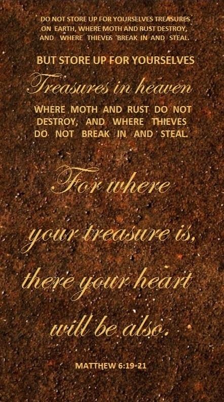 MATTHEW 6: 19-21