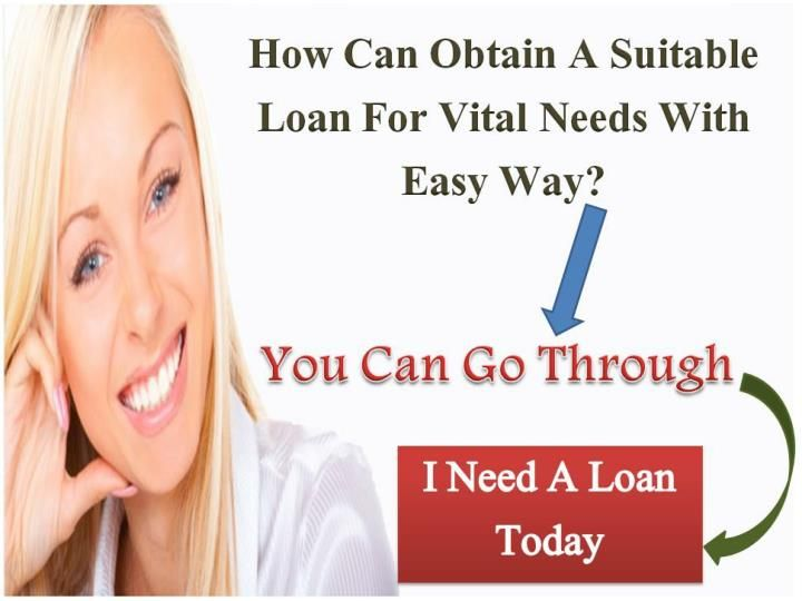 I need a loan today are best option for those borrowers who need the quick money to tide over their temporary cash crunch smoothly without any obligations. These funds are arranging an affordable and reliable financial assistance to deal with unwanted cash hurdles without wasting time. Apply now: www.ineedloan.net
