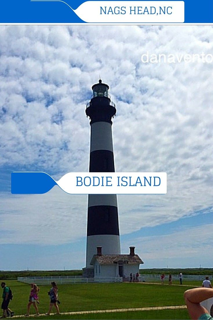 12 FACTS ABOUT THE BODIE ISLAND LIGHTHOUSE, TOURISM, TRAVEL, FAMILY TRAVEL, EAST COAST, WANDERLUST, LIGHTHOUSE, BUCKET LIST, NAGS HEAD, NORTH CAROLINA, OBX, OCEAN, ACTIVITY, VACATION, TRAVEL WRITER, DANA VENTO