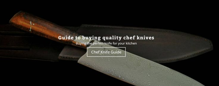 Best Chef Knives - A True Guide to Buying Quality Chef Knives Online