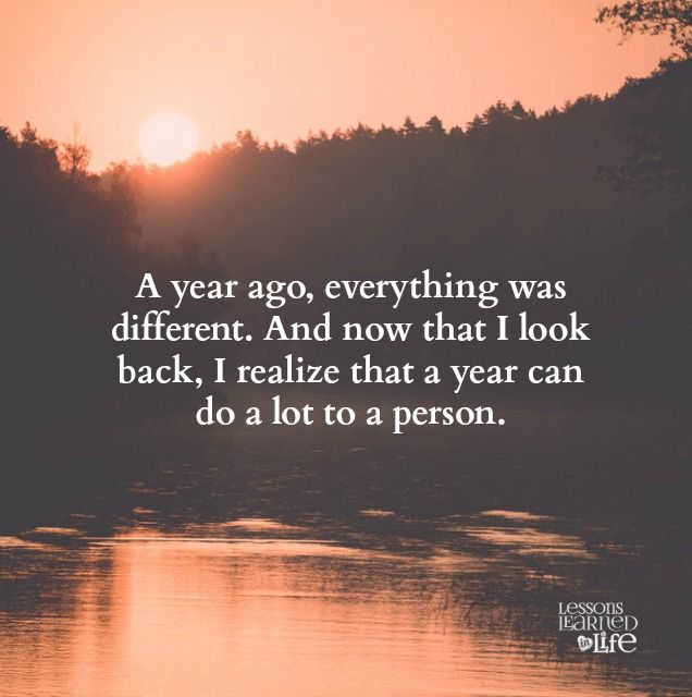 Lessons Learned in Life | Everything was different.
