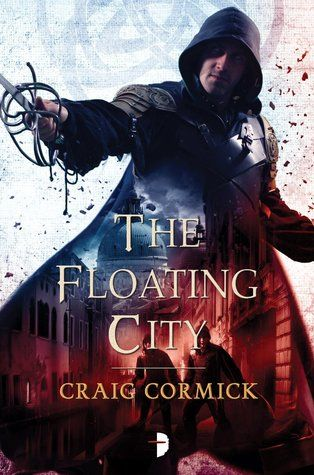 The Floating City (Shadow Master #2) by Craig Cormick - July 7th 2015 by Angry Robot