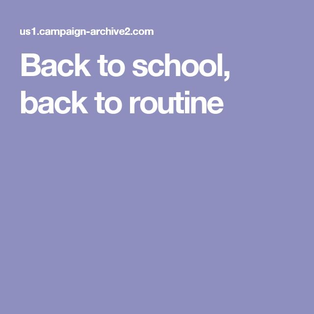 Back to school, back to routine