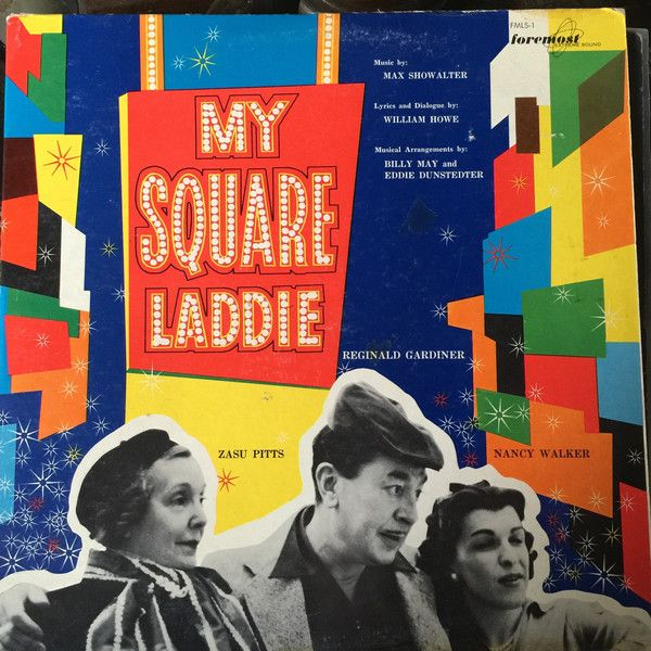 Reginald Gardiner, Nancy Walker, Zasu Pitts - My Square Laddie: buy LP, Mono at Discogs