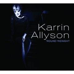 Karrin Allyson - Round Midnight    2012 GRAMMY NOMINATED album!  Unique vocal jazz!