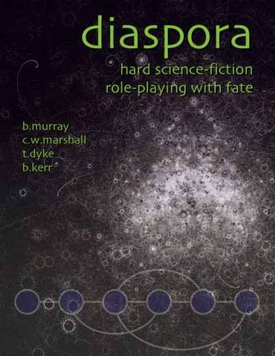 Diaspora Takes The Fate Rules System To The Stars, Meshing Hard Sci Fi  Concepts · Tabletop ...