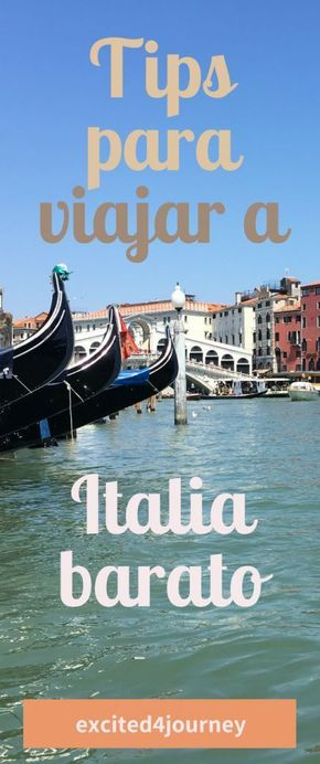 Como viajar para a Itália barato | economizando em viagens para a Itália | Ele viaja para a Itália quase …   – Turismo Y MAS