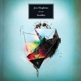 Jon Hopkins — Insides (2009)