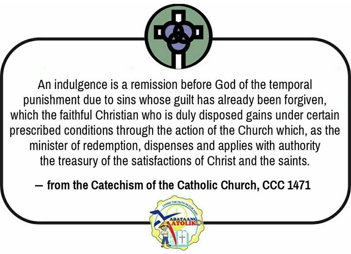 "The doctrine and practice of indulgences in the Church are closely linked to the effects of the sacrament of Penance.  What is an indulgence?  ""An indulgence is a remission before God of the temporal punishment due to sins whose guilt has already been forgiven which the faithful Christian who is duly disposed gains under certain prescribed conditions through the action of the Church which as the minister of redemption dispenses and applies with authority the treasury of the satisfactions of…"