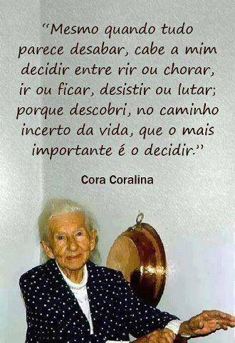 Decisões -  Cora Coralina