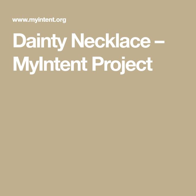 Dainty Necklace – MyIntent Project