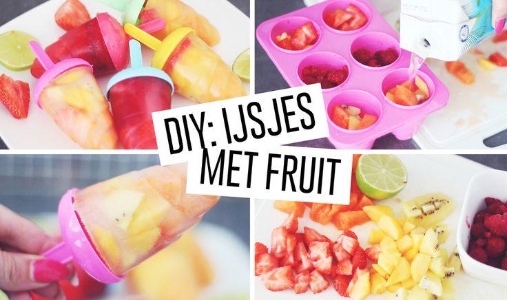 DIY: IJSJES MET VERS FRUIT | Manontilstra | Bloglovin