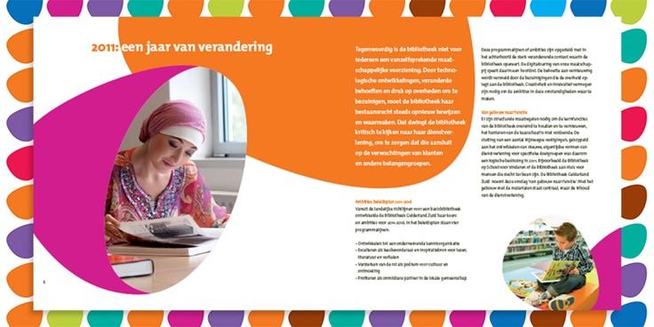 Bibliotheek Gelderland Zuid. JAARVERSLAG 2011. Ontwerp Koen Lichtenberg, Gerdy Scheepers.