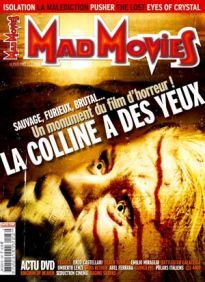 Mad Movies n°187, juin 2006. LES FILMS : La Colline a des yeux. Isolation. La Malédiction. Pusher. The Lost. Eyes of Crystal