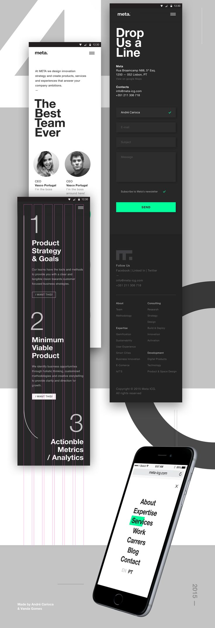 Mid 2015 we made this in-house branding project that establishes META's new branding philosophy. From logo to website, it was an extensive project aiming to make it easy to output projects — with the creation of several base templates. Bold, forward-think…